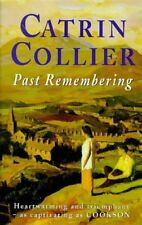 Past Remembering,Catrin Collier