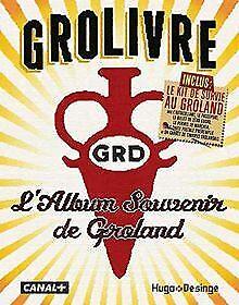 Grolivre - L'album souvenir de Groland de Groland | Livre | état très bon