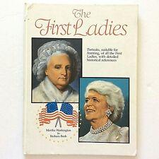 The First Ladies Martha Washington to Barbara Bush 1992 Crescent Books Politics