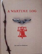 A WARTIME LOG - ART & LEE BELTRONE