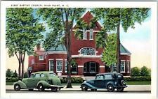 HIGH POINT, NC North Carolina 1st BAPTIST CHURCH c30s Cars1949  Linen   Postcard