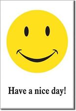 """Have a Nice Day Smiley Face Novelty 2"""" x 3"""" Metal Refrigerator Toolbox Magnet"""