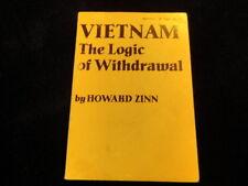 Vietnam The Logic of Withdrawal Howard Zinn SC Book 1967 Political Science   S87