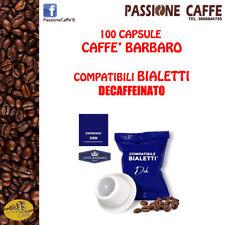100 capsule Caffè Barbaro compatibili Bialetti miscela DECAFFEINATO