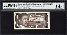 BOTSWANA 1 PULA 1983 **SPECIMEN** PMG 66 GEM UNC EPQ P 6s A/1 000000 SIGN 4