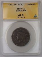 1837 US Coronet Head Large Cent 1c Coin ANACS VG-8 Details Damaged