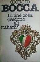 IN CHE COSA CREDONO GLI ITALIANI G.BOCCA Q448