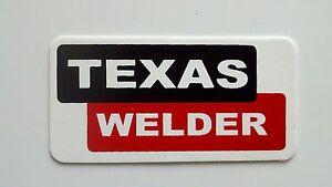 3 - Texas Welder / Roughneck Hard Hat Oil Field Tool Box Helmet Sticker