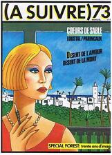 A SUIVRE N° 73 LOUSTAL/PARINGAUX COEURS DE SABLE FEVRIER 1984 CASTERMAN TBE