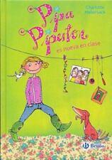 PIPA PIPERTON ES NUEVA EN CLASE / PIPA PIPERTON IS NEW IN CLASS - HABERSACK, CHA