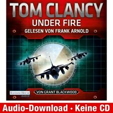 Hörbuch-Download (MP3) ★ Tom Clancy, Grant Blackwood: Under Fire