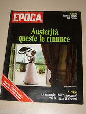 EPOCA=1975/1307=LAURA ANTONELLI=LUCHINO VISCONTI FILM=CLAUDIO BAGLIONI=NAUTICA=