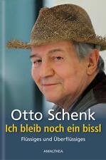 Ich bleib noch ein bissl von Otto Schenk (2014, Gebundene Ausgabe)