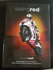 Seeing Red 2012 Hardback Book British Superbike Championship