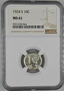 1924-S Mercury Dime NGC MS 61 - No Reserve Auction - 99C Opening Bid