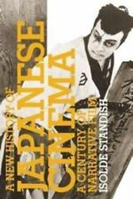 A New History of Japanese Cinema: A Century of Narrative Film, Standish, Isolde,