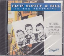 Elvis, Scotty & Bill - In The Beginning / Charly CDCD 1020 - New & Sealed