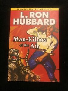 Man-Killers of the Air by L. Ron Hubbard