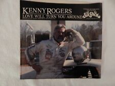 """Kenny Rogers """"Love Will Turn You Around"""" PICTURE SLEEVE! NEW! NICEST COPY eBAY!"""