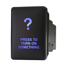 Push switch 9B93B 12V Toyota PRESS TO TURN ON SOMETHING LED BLUE ON/OFF