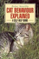 Cat Behaviour Explained,Peter Neville