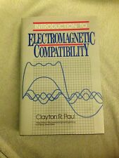 Introduction to Electromagnetic Compatibility Vol. 11 by Clayton R. Paul...