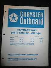 1971 Chrysler Outboard 20 HP Parts Catalog Manual Autolectric 204HB 205HB 204BB+