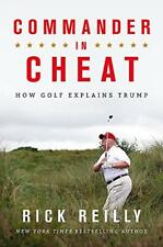 Commander IN Cheat : How Golf Explains Trump: The Brilliant New York Times