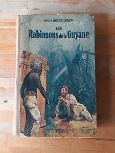 Les Robinsons de la Guyane - Louis Boussenard - Jules Tallandier (1927)