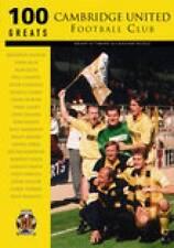 Cambridge United FC 100 Greats Paperback Book Excellent Condition