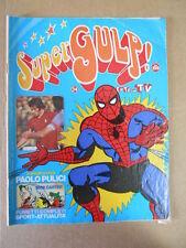 SUPERGULP Fumetti in TV 24 1978 L' Uomo Ragno Nick Carter Poster Pulici [G254A]