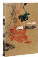 Elemental: Quien Es Dios?, Guia del Alumno (Paperback or Softback)