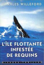 L'île flottante infestée de requins.Charles WILLEFORD.Rivages / Thriller TH4A