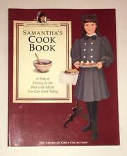American Girls Pastimes Samantha's Cook Book of recipes 1994