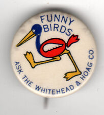 Vintage FUNNY BIRDS Whitehead & Hoag Co. Advertising Pin! w/ backpaper