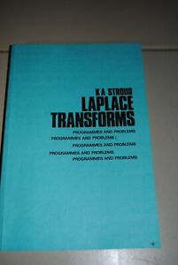Laplace Transforms: Programmes and Problems by Stroud, K. A. 0859500020