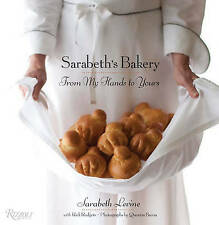 NEW Sarabeth's Bakery: From My Hands to Yours by Sarabeth Levine