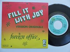 FOREIGN OFFICE Fill it with joy DH 45608 DHARMA  FRANCE Discotheque RTL