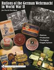 Rations of the German Wehrmacht in World War II, , Jim Pool, Very Good, 2010-07-
