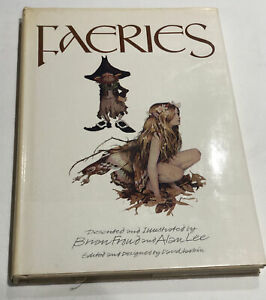 FAERIES Book Brian Froud & Alan Lee 1978 1st Hardcover Edition w/ Dust Jacket