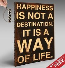 Happiness is NOT a Destination RETRO POSTER * A4 Quote Sign VINTAGE Wall Decor
