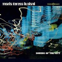 "Maria Teresa Luciani - Sounds Of The City (NEW 12"" VINYL LP)"