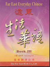 Far East Everyday Chinese:Book III