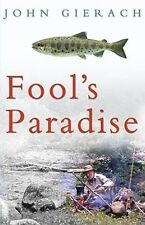 New listing Fool'S Paradise John Gierach Fly Fishing Book - Brand New Thanks for Looking !