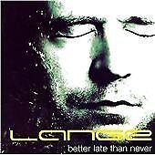 Lange - Better Late Than Never - CD - 2008