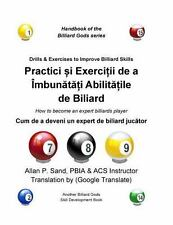 Drills and Exercises to Improve Billiard Skills (Romanian) : How to Become an...