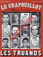 Le crapouillot n°27 1973 Les truands Bonnot Bonny Lafont SAC ADG Guérini Attia
