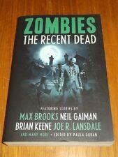Zombies Recent Dead by Neil Gaiman (Paperback)< 9781607012344