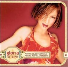 Estefan, Gloria : No Me Dejes De Querer  Duele Perderte CD
