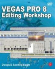 Vegas Pro 8 Editing Workshop by Douglas Spotted Eagle (2008, Paperback)